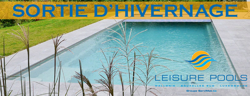 Sortie d 39 hivernage de votre piscine leisure pools for Comparatif piscine coque ou beton